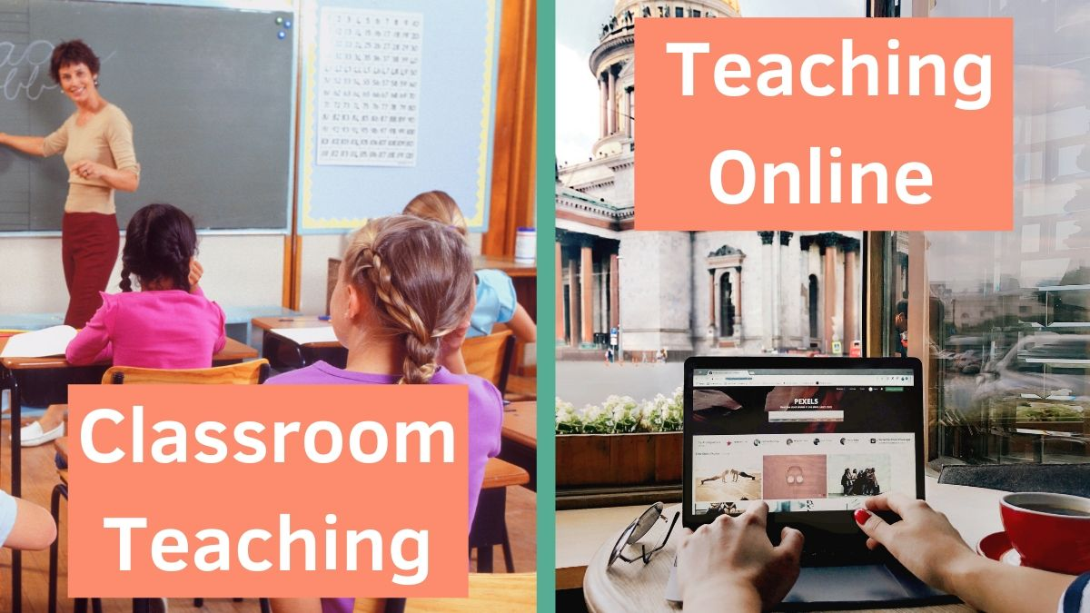 Differences in Classroom and Online Teaching