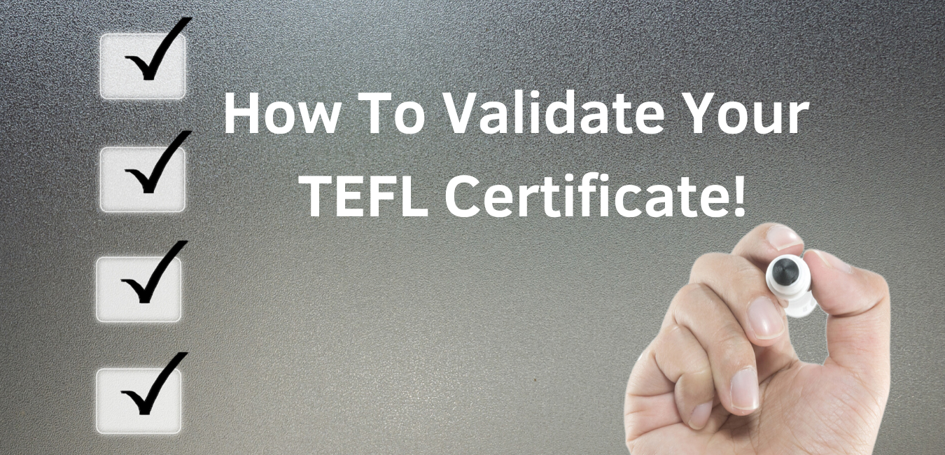 Validate your TEFL Certificate