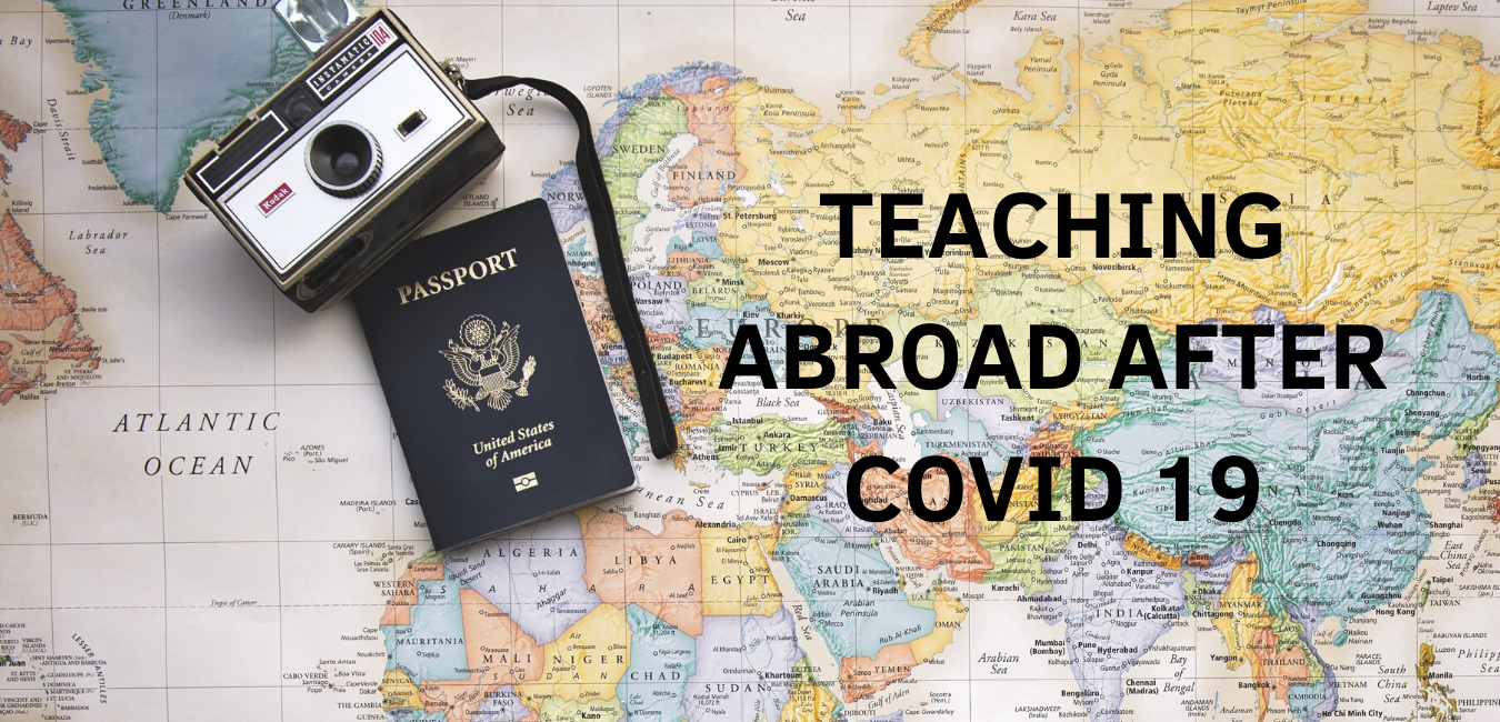 Teaching Abroad After COVID-19